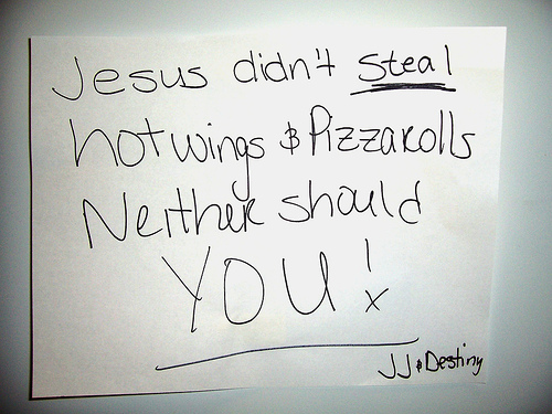 Jesus didn't steal hot wings & Pizza rolls Neither should you!! JJ + Destiny